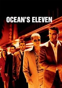 A Gold Standard Ocean's Eleven Heist Film Review